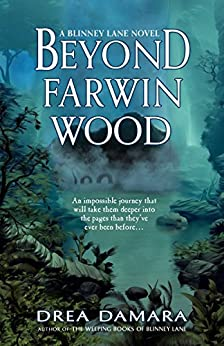 Beyond Farwin Wood (Blinney Lane Book 2) by [Damara, Drea]