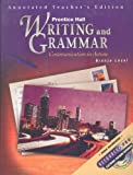 Writing and Grammar, Grade 7 : Communication in Action, Carroll, Joyce Armstrong and Wilson, Edward E., 0130433470