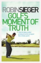 Golf Under Pressure: Conquer the Choke Point with a Silent Mind