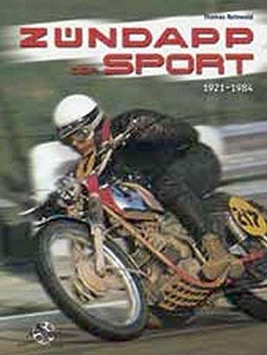 Zündapp - Der Sport 1921-1984