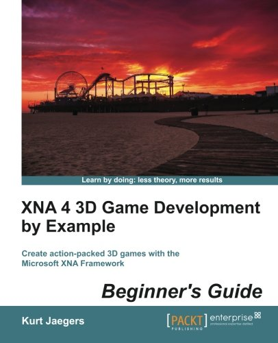 [PDF] XNA 4 3D Game Development by Example: Beginner?s Guide Free Download | Publisher : Packt Publishing | Category : Computers & Internet | ISBN 10 : 1849687080 | ISBN 13 : 9781849687089