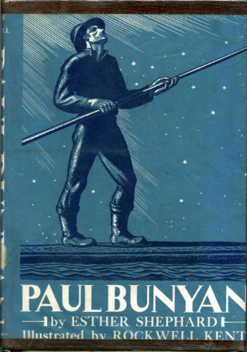 Paul Bunyan. Illustrated by Rockwell Kent
