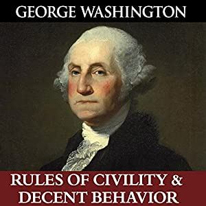 George Washington's Rules of Civility & Decent Behavior Audiobook