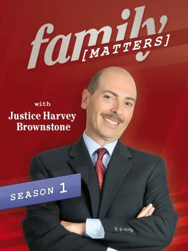 Family Matters with Justice Harvey Brownstone Season 1, Ep. 2