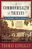 A Commonwealth of Thieves, Tom Keneally, 140007956X