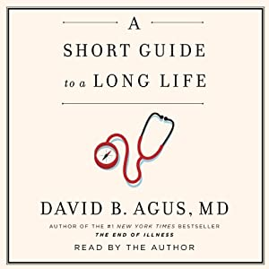 A Short Guide to a Long Life Audiobook