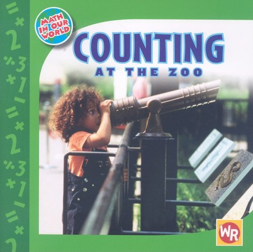 Counting at the Zoo (Math in Our World Level - Zoo Counting