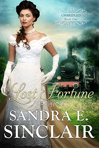 Lost Fortune - Historical Western RomanceIs he her salvation…or her undoing?When Rilla Staab returns to Boston after graduating from a Parisian finishing school, she learns she's not only an orphan, she's illegitimate. She's a love child of means, th...