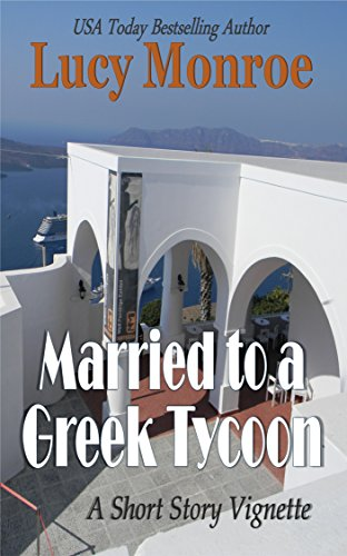 Married to a Greek Tycoon: A Short Story Vignette