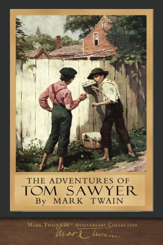 The Adventures of Tom Sawyer: Original Illustrations