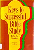 Keys to Successful Bible Study, John R. Martin, 0836119630