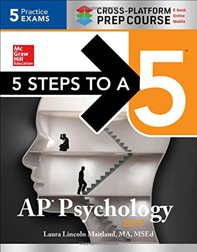 5 Steps to a 5 AP Psychology 2017 Cross-Platform Prep Course