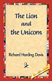 Lion and the Unicorn, Richard Harding Davis, 1421831058