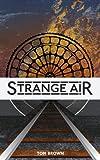 Strange Air (a bone-chilling Victorian railway adventure)