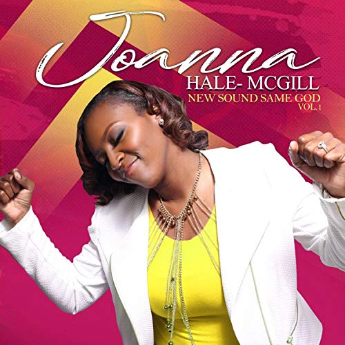 Joanna Hale-McGill - New Sound Same God - Vol. 1 2018