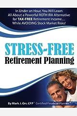 Stress-Free Retirement Planning Paperback