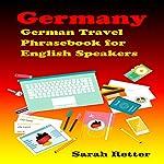 German Travel Phrasebook for English Speakers | Sarah Retter