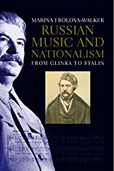 Russia: Music and Nation from Glinka to Stalin
