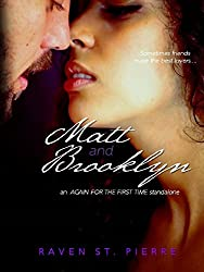 Matt & Brooklyn: A Standalone in the