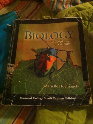 Biology Concepts and Investigations Second Edition (Broward College South Campus Edition)