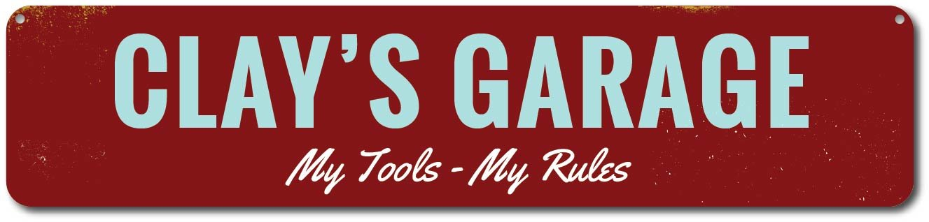 Garage My Tools My Rules Sign, Personalized Mechanic Name Man Cave Sign, Metal Garage Decor, Mechanic Gift - Quality Aluminum ENSA1001529 - 4x18 Quality Aluminum Sign The Lizton Sign Shop