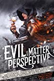 img - for Evil is a Matter of Perspective book / textbook / text book