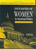 Encyclopedia of Women in American Politics, Laura van Assendelft, 1573561312
