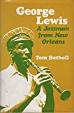 img - for George Lewis: A Jazzman from New Orleans book / textbook / text book