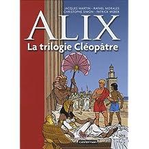 ALIX T.01 : LA TRILOGIE CLÉOPÂTRE