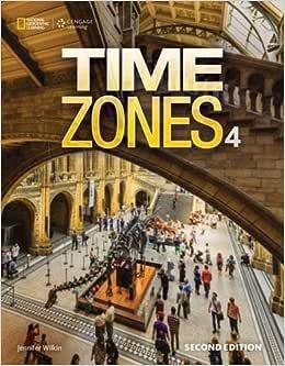 Time Zones 4 - 2nd: Student Book + Online Workbook