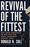 Revival of the Fittest, Donald N. Sull, 1578519934