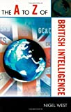 The A to Z of British Intelligence, Nigel West, 0810868652