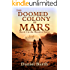The Doomed Colony of Mars (The Maurice Series Book 2)