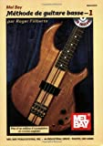 Mel Bay Methode de Guitare Basse 1, Roger Filiberto, 0786677295