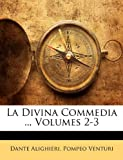 La Divina Commedia, Dante Alighieri and Pompeo Venturi, 1145963293