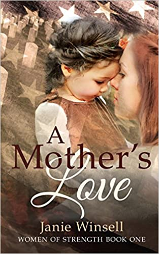 A Mother's Love: Women of Strength Book 1: Volume 1