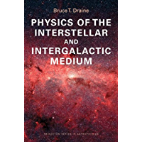 Physics of the Interstellar and Intergalactic Medium (Princeton Series in Astrophysics) (English Edition)