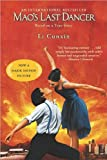 Mao's Last Dancer (text only) Mti edition by L. Cunxin