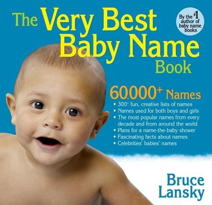 Baby Best Name Very Book (The Very Best Baby Name Book[VERY BEST BABY NAME BK][Paperback])