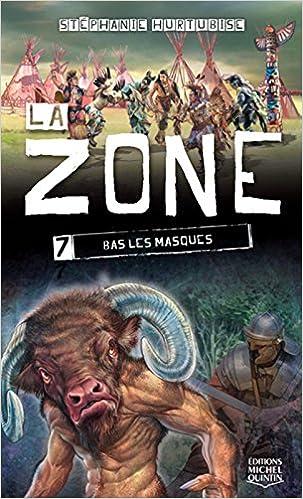 Livres gratuits La zone - tome 7 Bas les masques pdf, epub