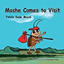 Children's book: Moshe Comes to Visit: Fun Rhyming book about Overcoming fears and positive thinking