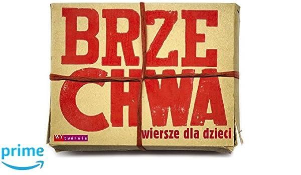 Brzechwa Wiersze Dla Dzieci Amazones Jan Brzechwa Libros