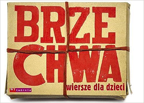 Brzechwa Wiersze Dla Dzieci Amazoncouk Jan Brzechwa