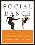 img - for Social Dance - From Dance a While (2nd, 03) by Harris, Jane A - Pittman, Anne M - Waller, Marlys S - Dark, [Paperback (2002)] book / textbook / text book