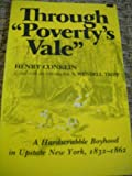 "Through ""Poverty's Vale"" : A Hardscrabble Boyhood in Upstate New York, 1832-1862, Conklin, Henry, 0815601174"