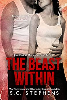 The Beast Within (Conversion Book 5) by [Stephens, S.C.]