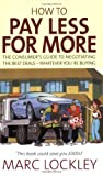 How to Pay Less for More, Marc Lockley, 184528237X