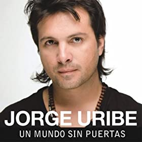 uribe from the album un mundo sin puertas july 5 2010 format mp3 be