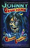 Johnny Gruesome, Gregory Lamberson, 1934755451