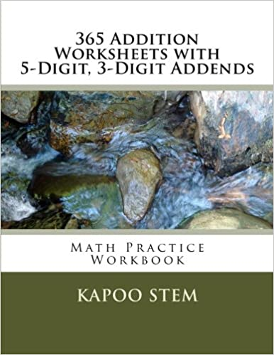 365 Addition Worksheets with 5-Digit, 3-Digit Addends: Math Practice Workbook: Volume 29 (365 Days Math Addition Series)